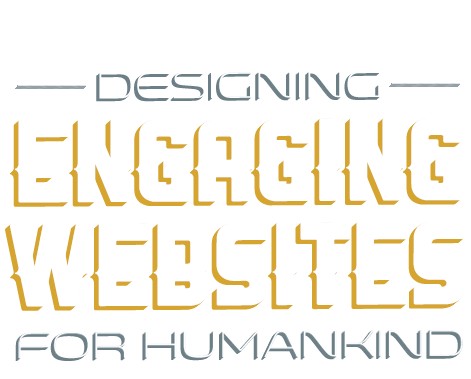 Designing Engaging Websites for Humankind